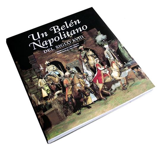 Un belén napolitano editado por Lunweg con fotografías de Celia de Coca