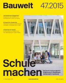 La revista Bauwelt publica el reportaje realizado para Grüntuch Ernst sobre el Colegio Alemán de Madrid