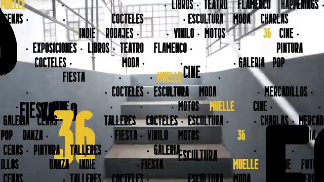 Espacio Muelle 36 - Proceso de creación y reforma de este singular espacio en Madrid